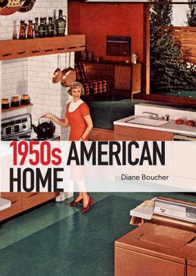 1950s American Home By Boucher, Diane
