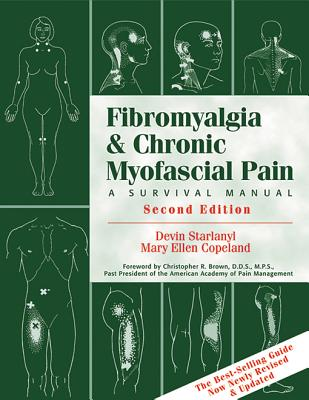 Fibromyalgia & Chronic Myofascial Pain By Starlanyl, Devin J./ Copeland, Mary Ellen/ Brown, Christopher R. (FRW)